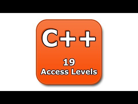 C++ Tutorial - 19 - Access Levels