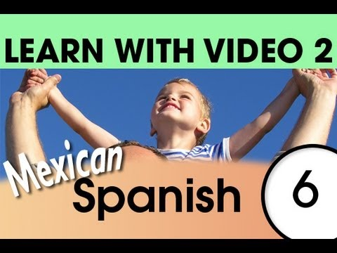 Learn Mexican Spanish with Video - Top 20 Mexican Spanish Verbs 4