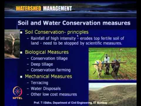 Mod-02 Lec-05 Agricultural Practices & Watershed Management