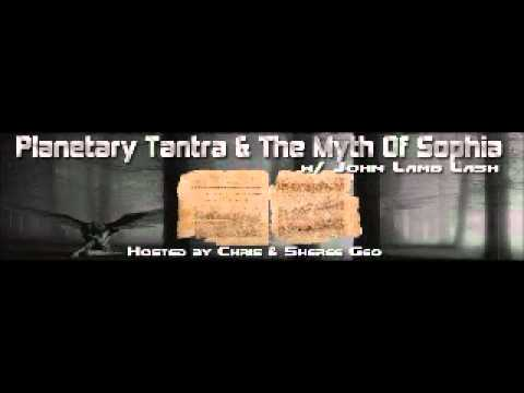 Elenin, Planetary Tantra and The Myth Of Sophia - John Lamb Lash - September 27, 2011