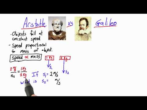 Aristotle vs Galileo Solution  - Intro to Physics - Motion - Udacity