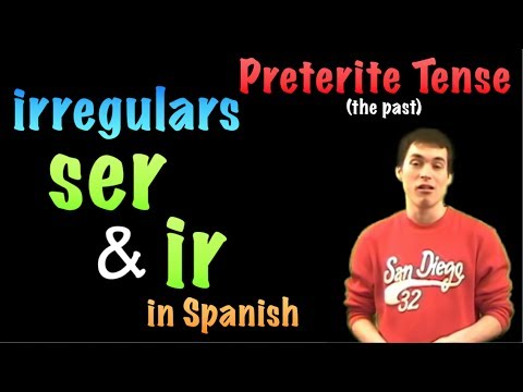 02 Spanish Lesson - Preterite - irregulars - ir & ser