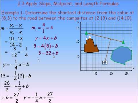 Apply Slope, Midpoint, and Length Formulas Part 1