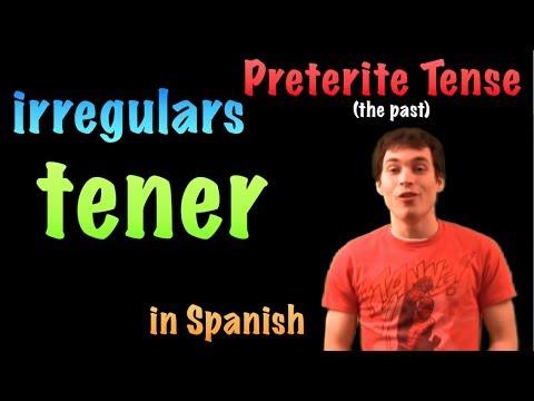 02 Spanish Lesson - Preterite - Irregulars - tener