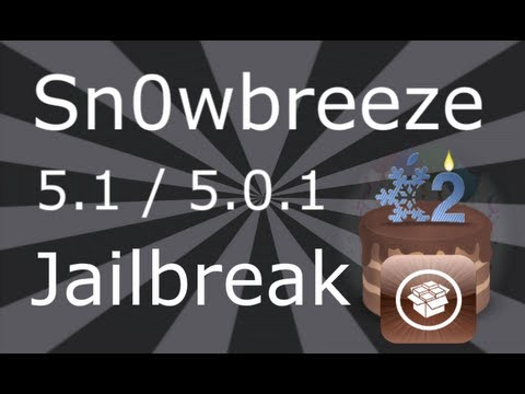 Sn0wbreeze Jailbreak 5.1.1 / 5.1 For iPhone 4, 3GS, iPod Touch 4, 3 & iPad