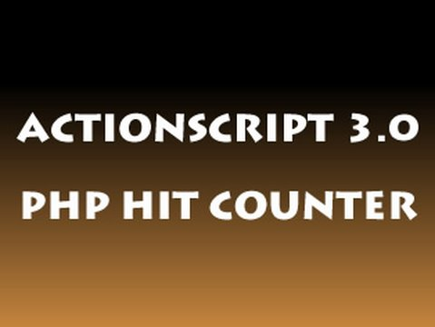 ActionScript 3.0 Tutorial - Hit Counter Flash + PHP for full Flash website pages