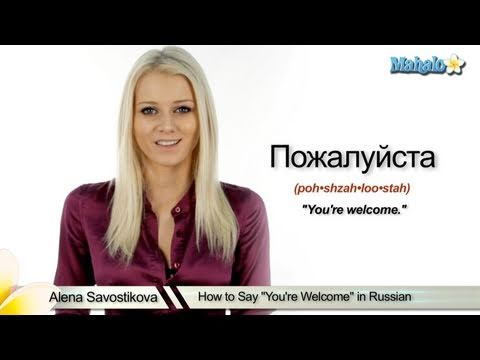 "How to Say ""You're Welcome"" in Russian"