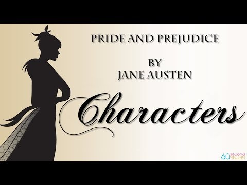 Pride and Prejudice by Jane Austen -- CHARACTERS! -- from 60second Recap®