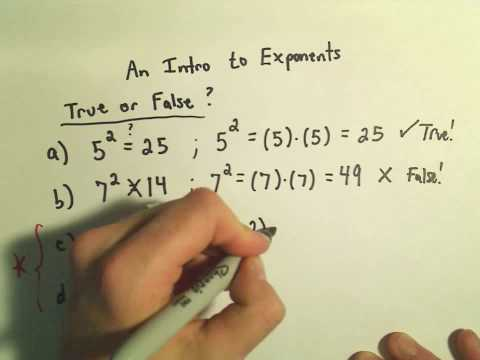 Intro to Evaluating Exponents - A few True/False Questions - Ex1