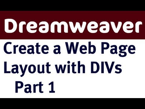 Create a Web Page Layout in Dreamweaver with DIVs - Part 1