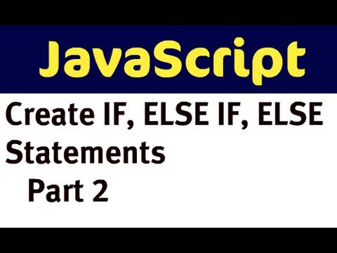 JavaScript - if, else if, else (part 2)