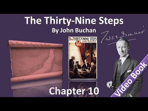 Chapter 10 - The Thirty-Nine Steps by John Buchan