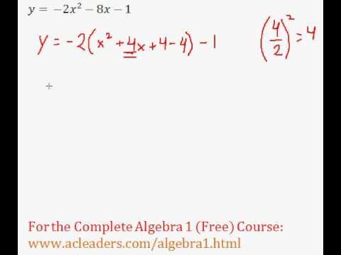 (Algebra 1) Quadratics - Completing the Square Pt. 9