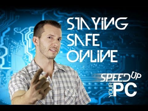 Staying Safe Online - Fix Your Slow PC