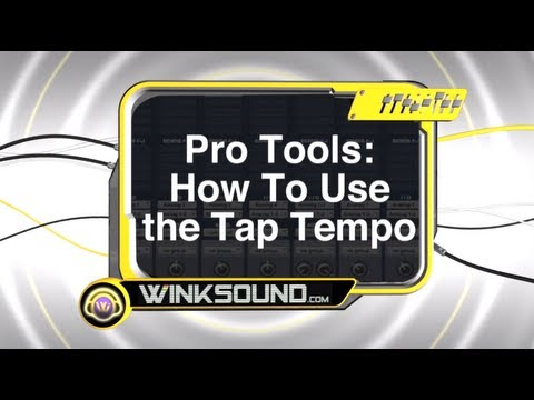 Pro Tools: How To Use the Tap Tempo