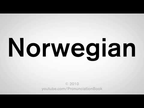 How To Pronounce Norwegian