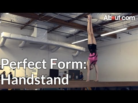 How to Do the Perfect Handstand in Gymnastics
