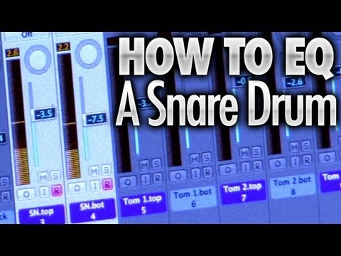 How To EQ A Snare Drum - Drum Lessons