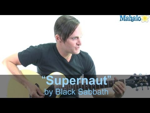 "How to Play ""Supernaut"" by Black Sabbath on Guitar"