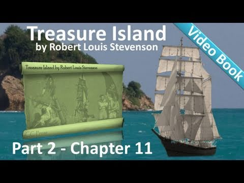 Chapter 11 - Treasure Island by Robert Louis Stevenson