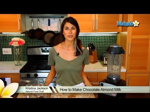 How to Make Chocolate Almond Milk