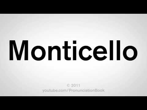 How To Pronounce Monticello
