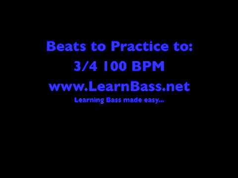 Beats to Practice to:  3/4 100 BPM -LearnBass.net-