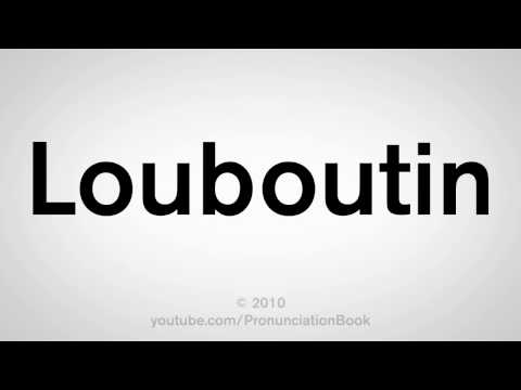 How To Pronounce Louboutin