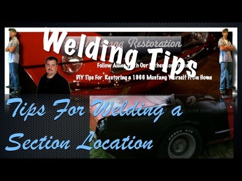 DIY Auto Welding Tips - Welding a Section Weld on a 66 Ford Mustang