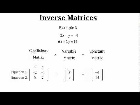 Inverse Matrices PT 2