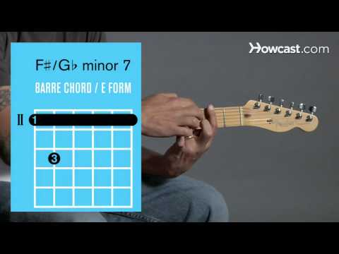 How to Play Guitar: Beginners / Barre Chords: F Sharp Minor 7/G Flat Minor 7