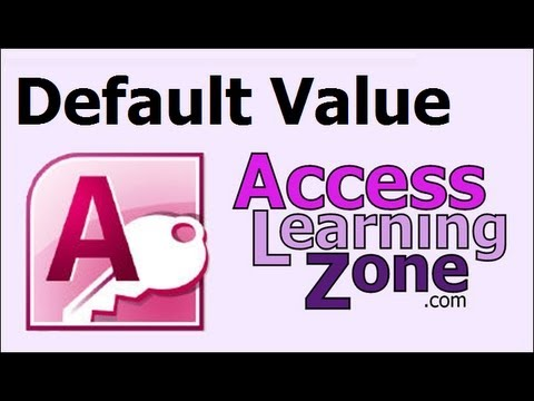 Microsoft Access Tutorial Using the Default Value