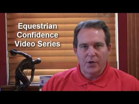 "Equestrian Confidence Video 4: How to Avoiding the ""What ifs..."""