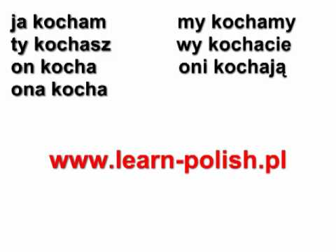 """Polish verbs. Conjugation of the verb """"to love"""". Ich liebe dich auf Polnisch"""