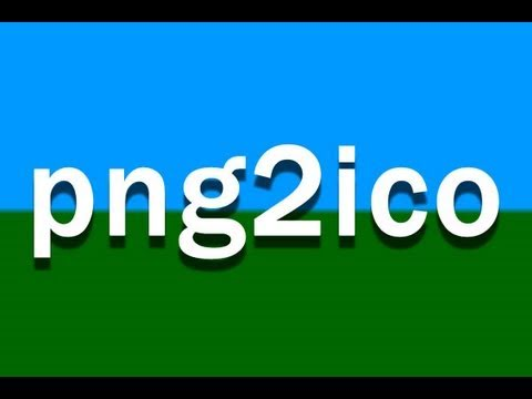 png2ico Tutorial : The Best Favicon Icon Creation Software How to Make Guide