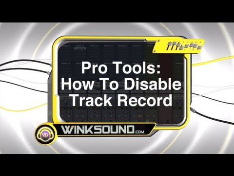 Pro Tools: How To Disable Track Record