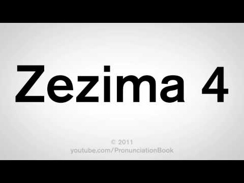 How To Pronounce Zezima 4