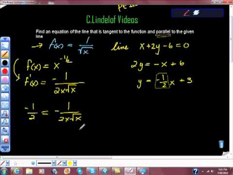 Find an Equation of the Line Tangent to the Function and Parallel to Given Line Pt II
