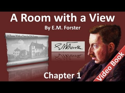Chapter 01 - A Room with a View by E. M. Forster
