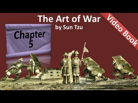 Chapter 05 - The Art of War by Sun Tzu