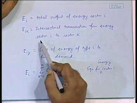 Lecture - 7 Energy Economics : Input-Output Analysis