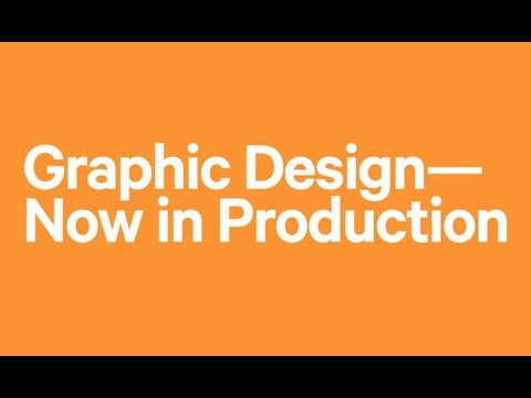 Graphic Design: Now in Production