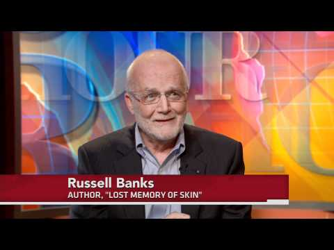 Extended Conversation: Russell Banks on 'Lost Memory of Skin'