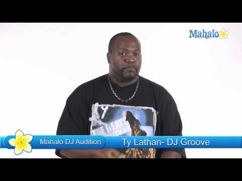 DJ Audition with DJ Groove (Ty Lathan)