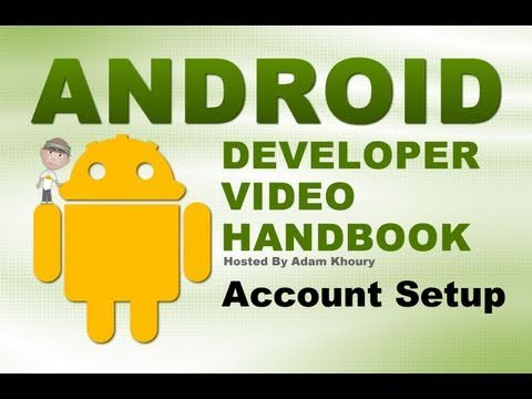 How to Create Android Apps : Get Your Android Developer Account Ready for Publishing
