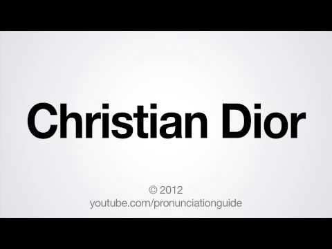 How to Pronounce Christian Dior