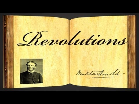 Revolutions by Matthew Arnold - Poetry Reading