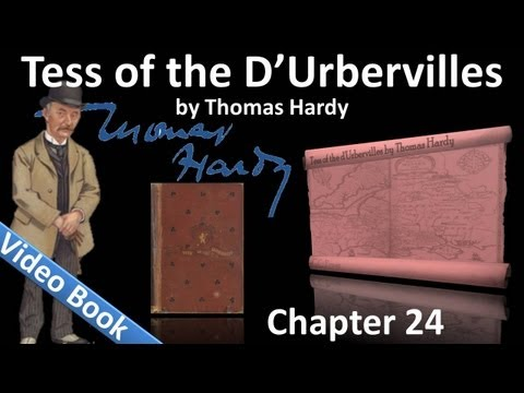 Chapter 24 - Tess of the d'Urbervilles by Thomas Hardy