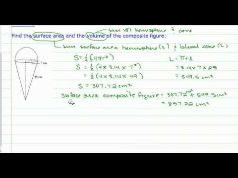 Volume and Surface Area of Composite Figures (Spheres & Cones)
