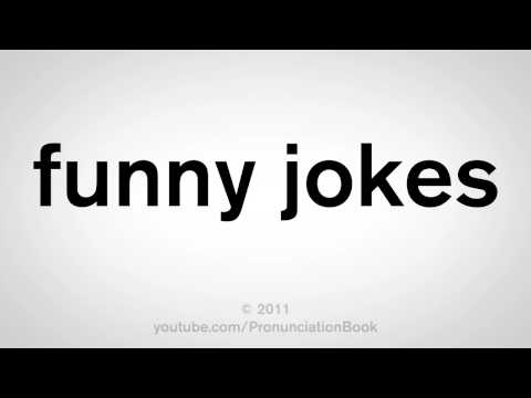 How To Say Funny Jokes